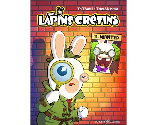 Une BD The Lapins Crétins, Tome 11 : Wanted