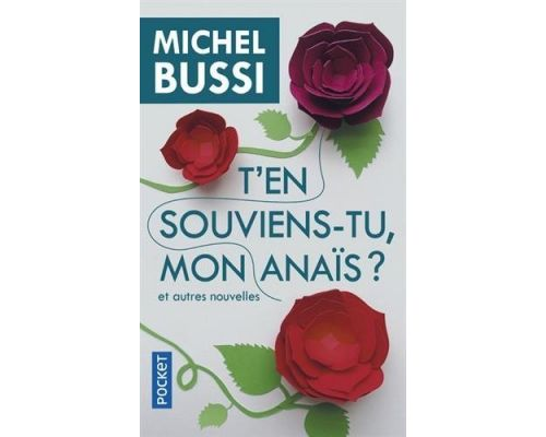 Book Do you remember, my Anais? and other news from Michel BUSSI